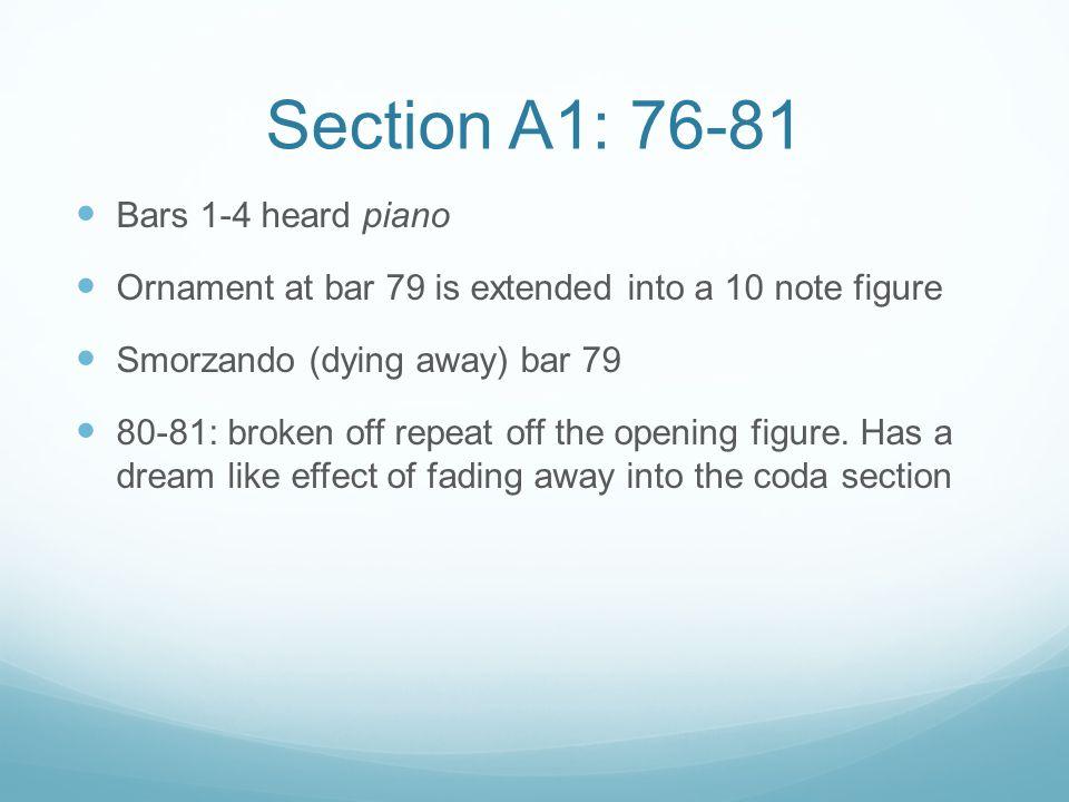 Section A1: 76-81 Bars 1-4 heard piano