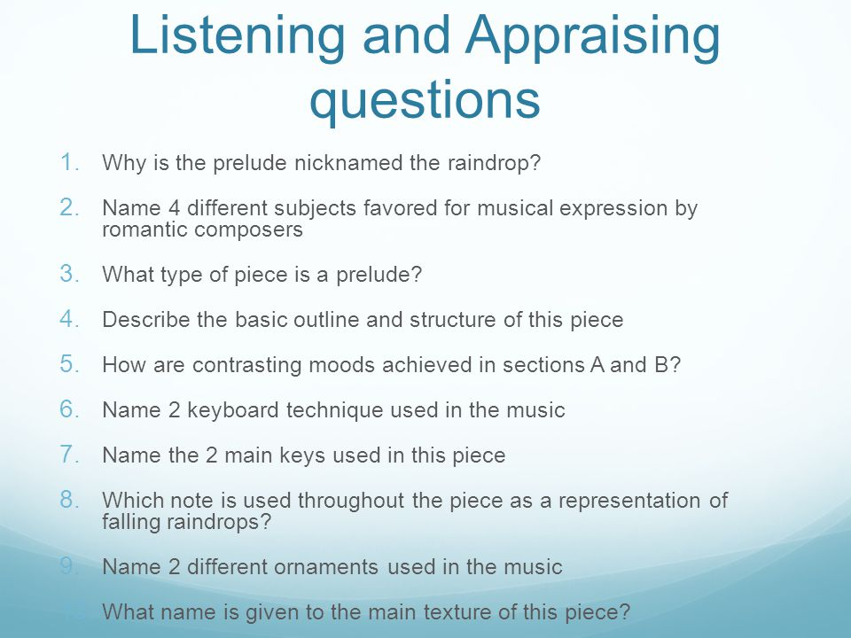 Listening and Appraising questions