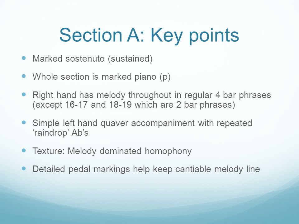 Section A: Key points Marked sostenuto (sustained)