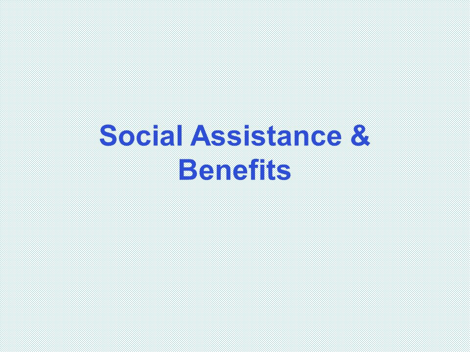Social Assistance & Benefits