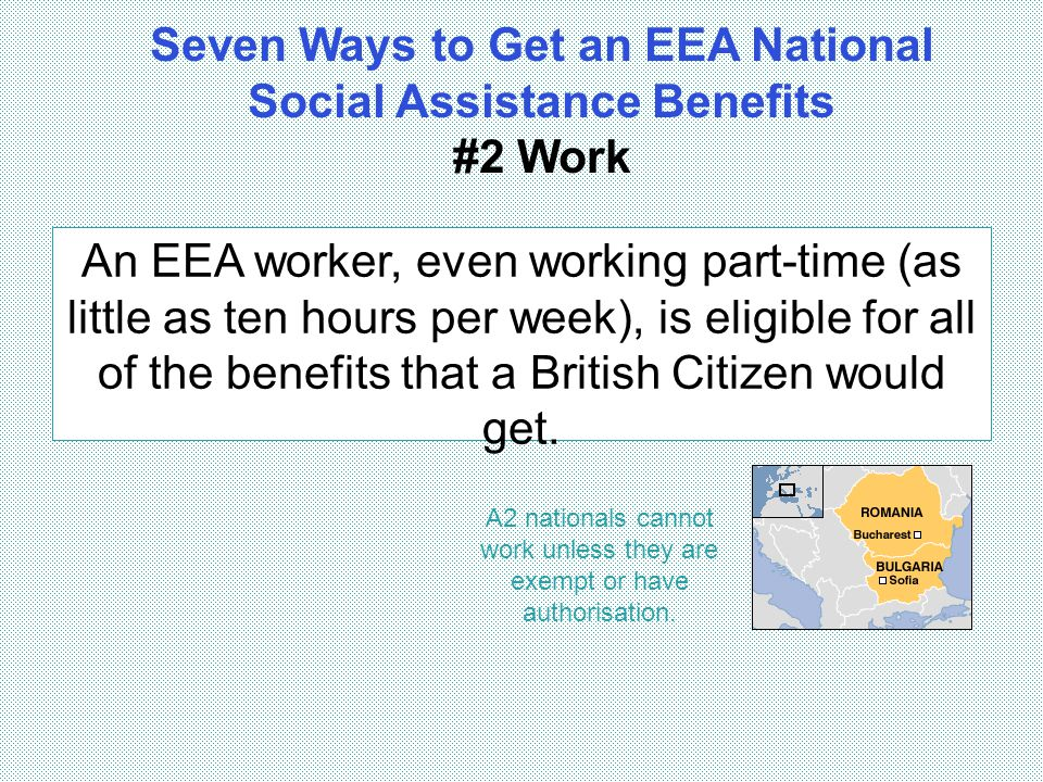 Seven Ways to Get an EEA National Social Assistance Benefits #2 Work