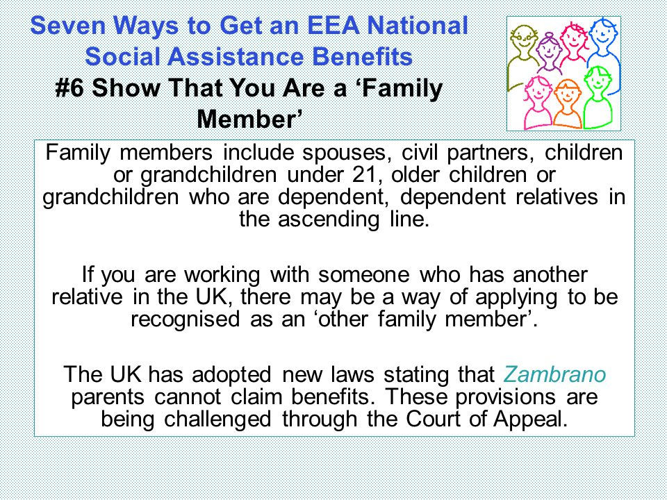 Seven Ways to Get an EEA National Social Assistance Benefits #6 Show That You Are a 'Family Member'