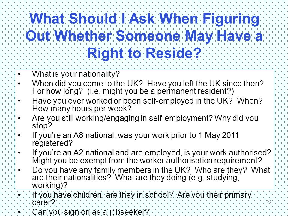 What Should I Ask When Figuring Out Whether Someone May Have a Right to Reside