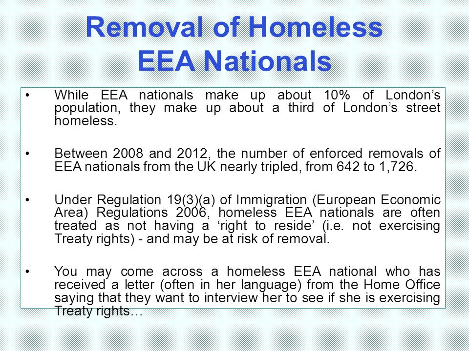 Removal of Homeless EEA Nationals