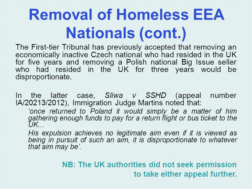 Removal of Homeless EEA Nationals (cont.)