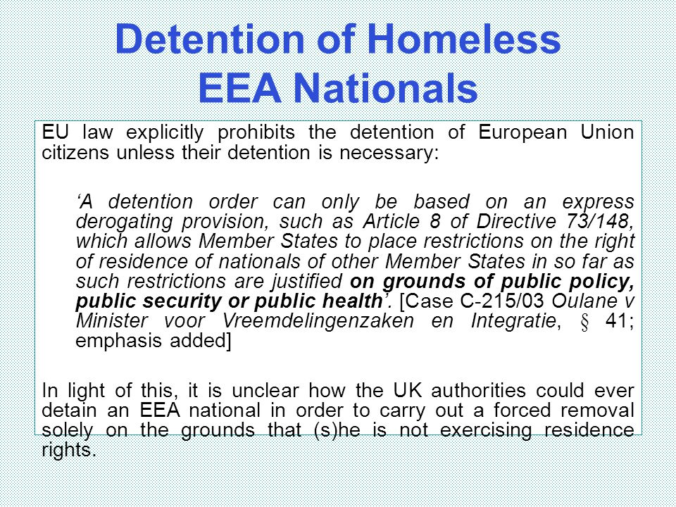 Detention of Homeless EEA Nationals