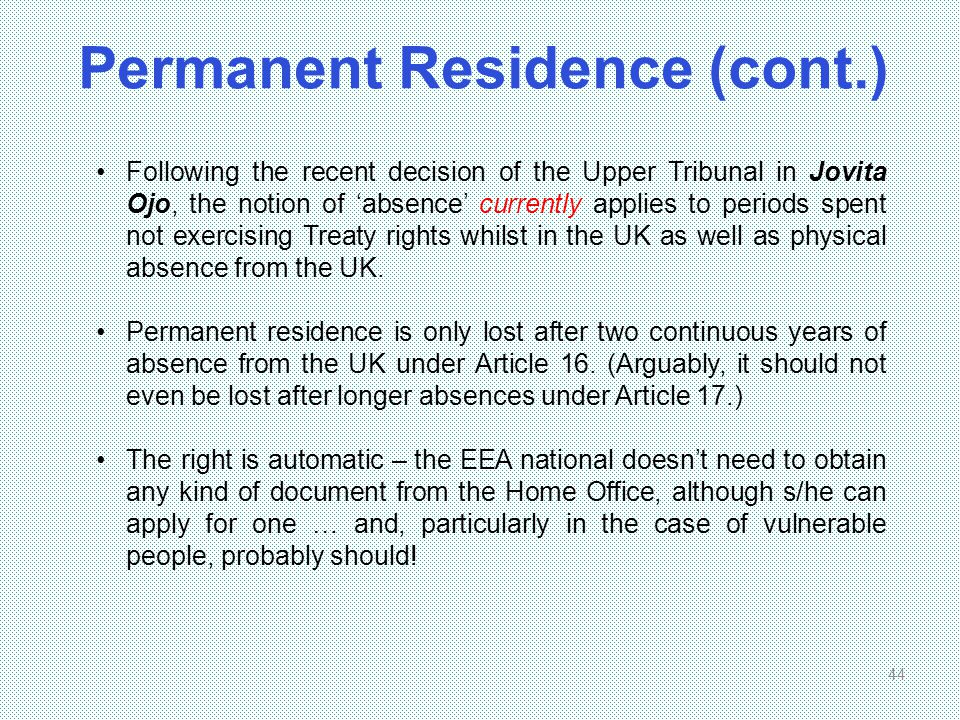 Permanent Residence (cont.)