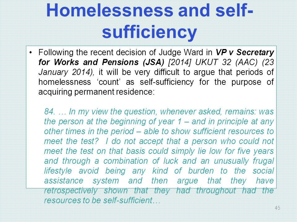 Homelessness and self-sufficiency