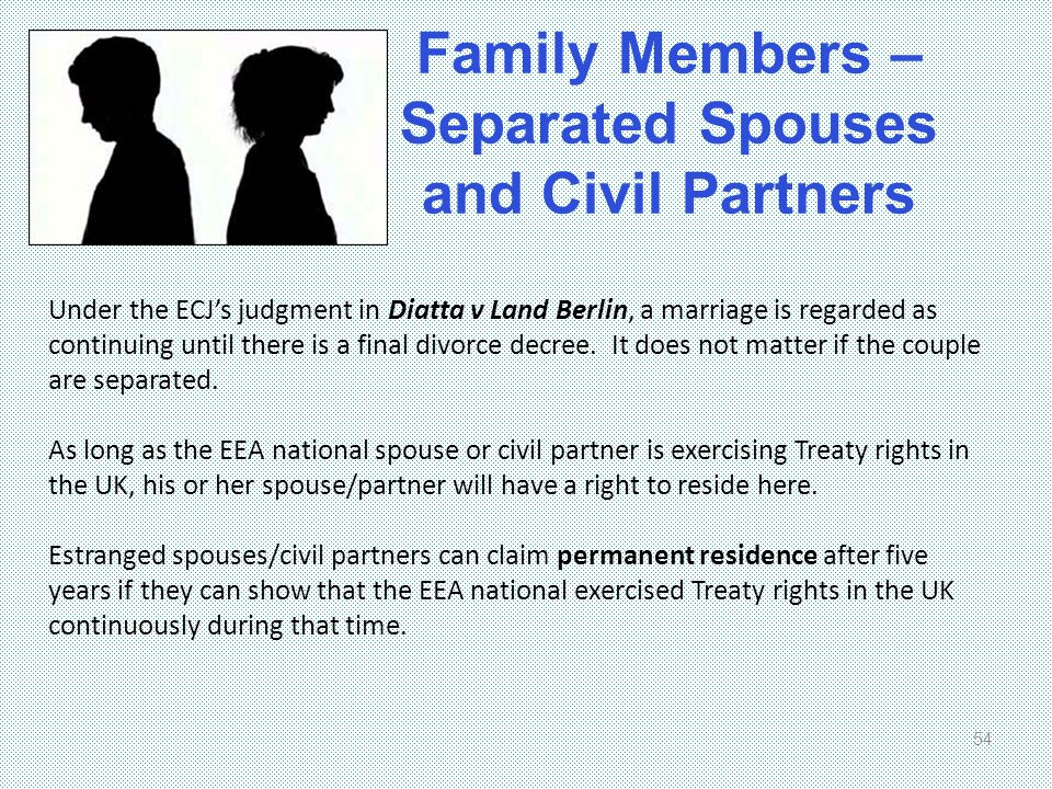 Family Members – Separated Spouses and Civil Partners