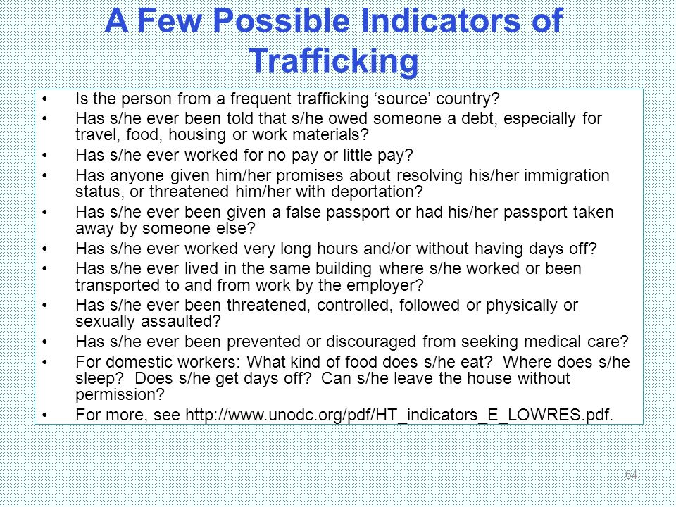 A Few Possible Indicators of Trafficking