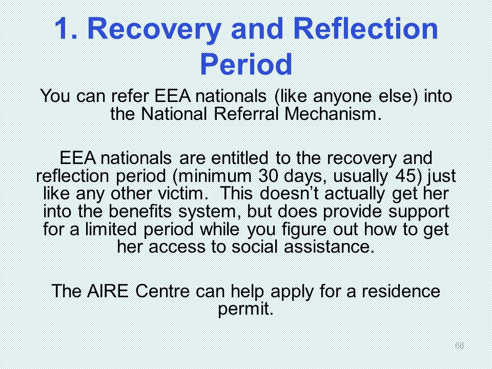 1. Recovery and Reflection Period