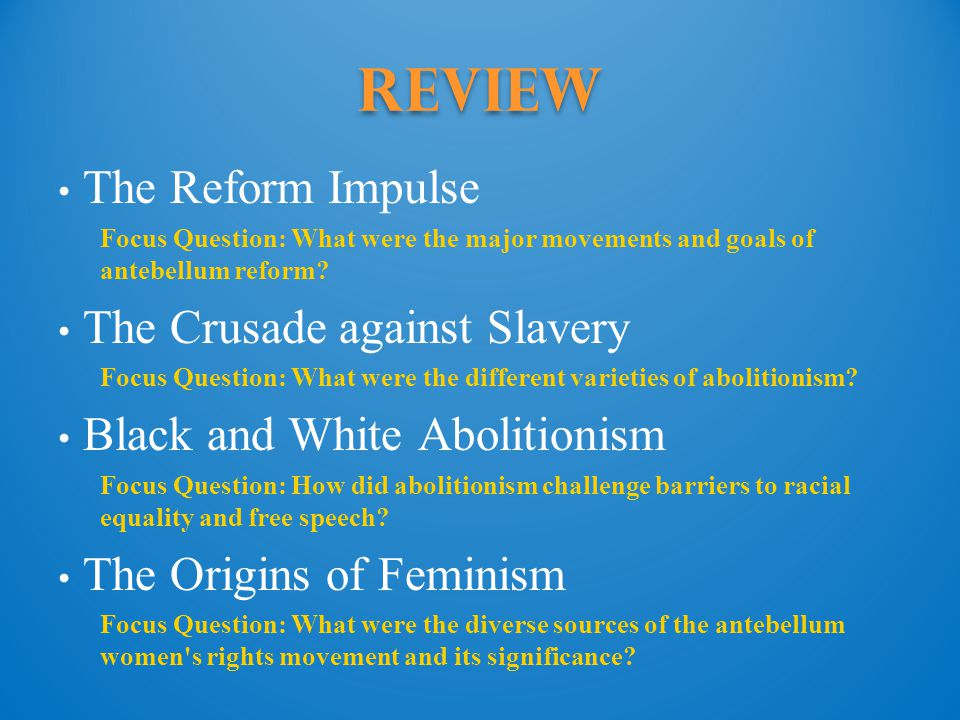 Review The Reform Impulse The Crusade against Slavery