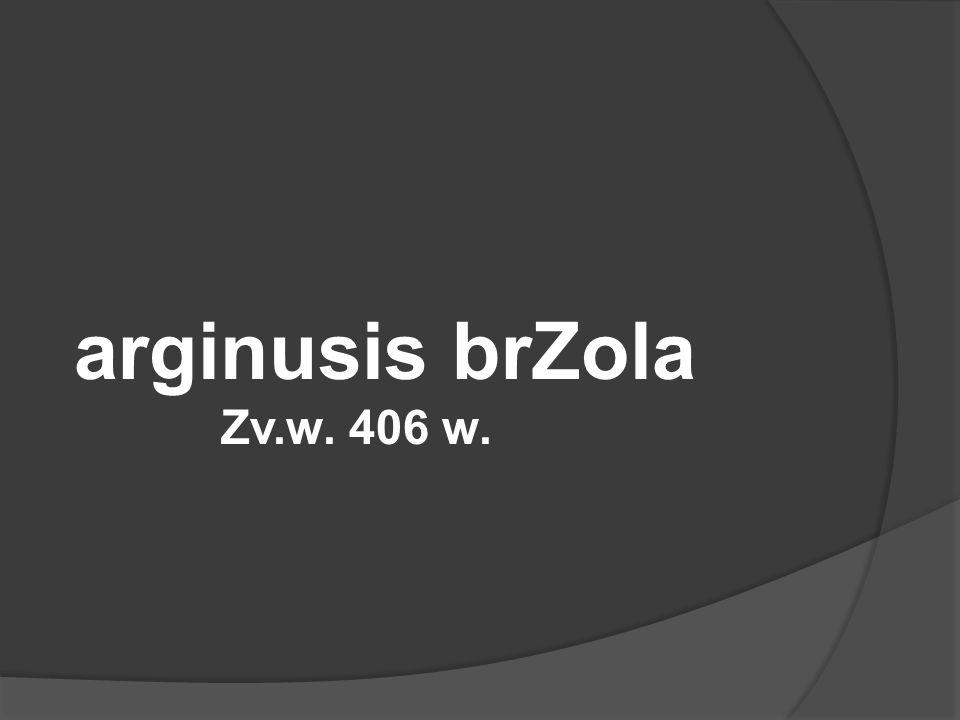 arginusis brZola Zv.w. 406 w.