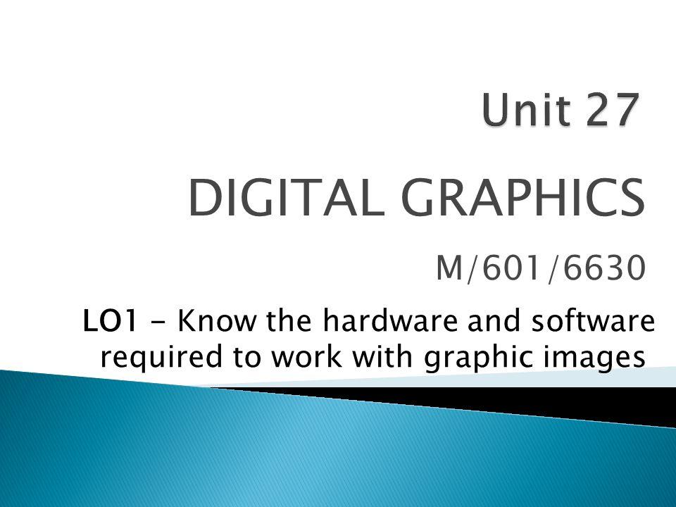 DIGITAL GRAPHICS M/601/6630 Unit 27
