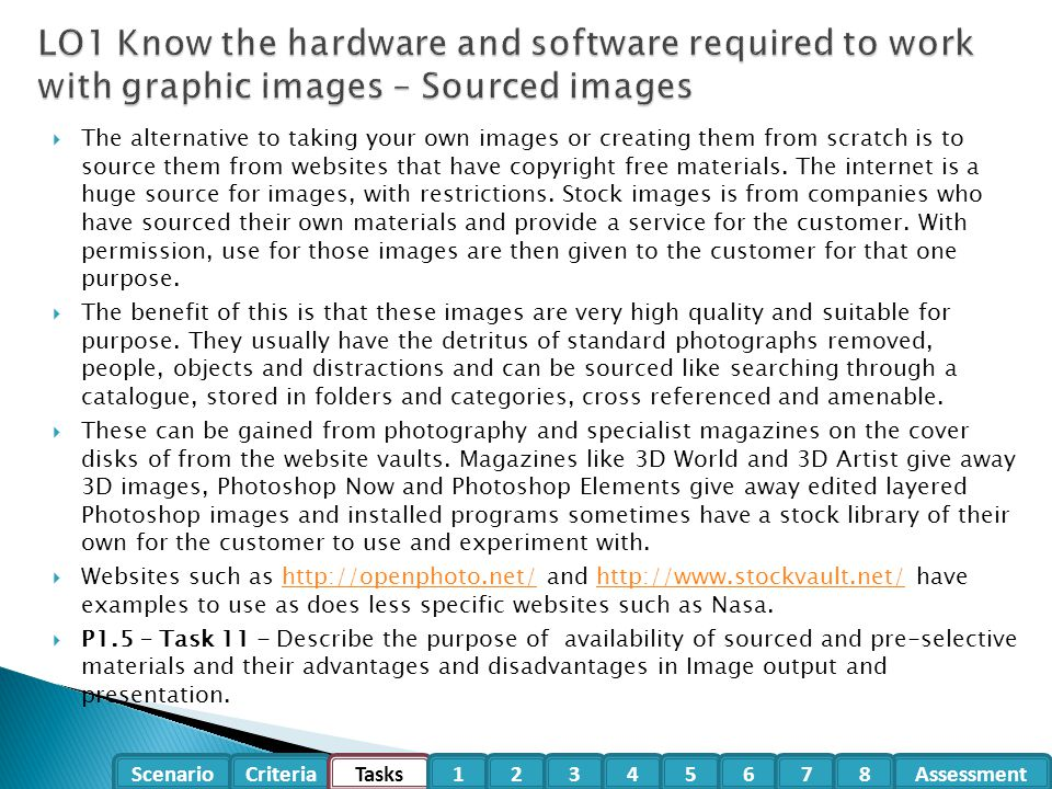 LO1 Know the hardware and software required to work with graphic images – Sourced images