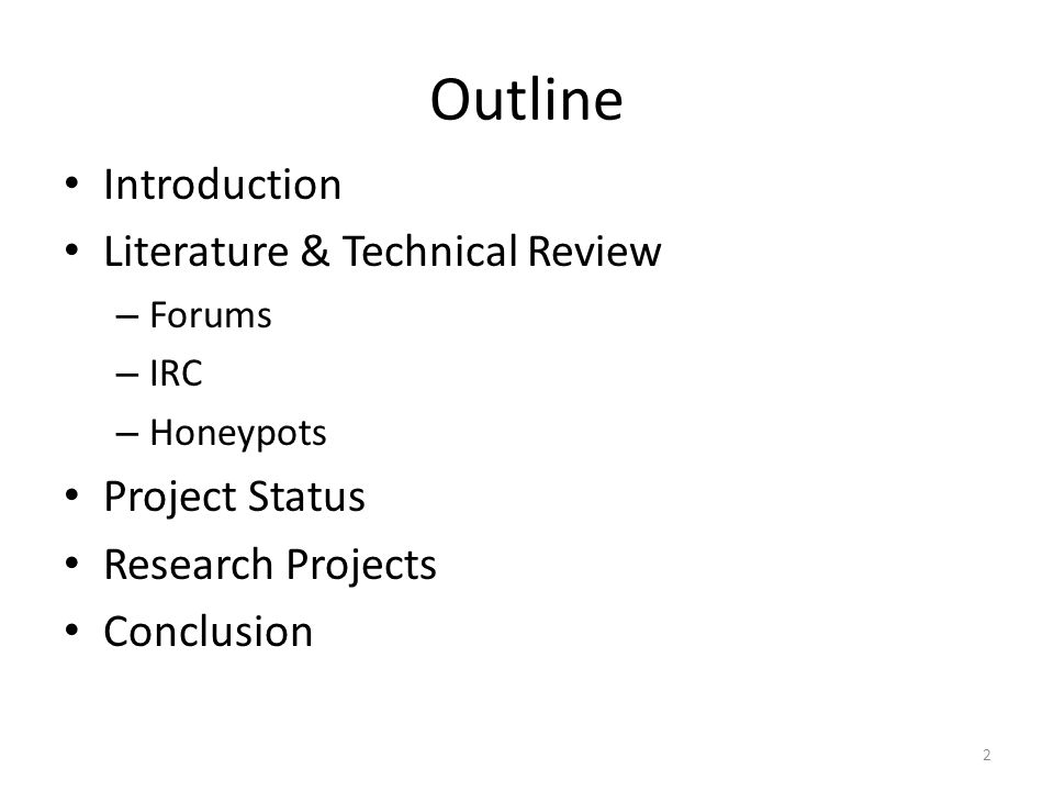 Outline Introduction Literature & Technical Review Project Status