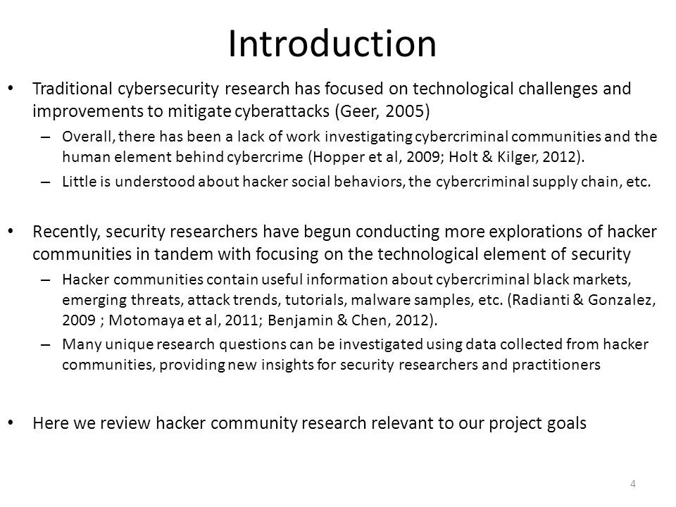 Introduction Traditional cybersecurity research has focused on technological challenges and improvements to mitigate cyberattacks (Geer, 2005)
