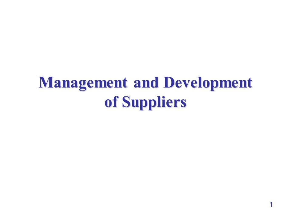 Management and Development of Suppliers