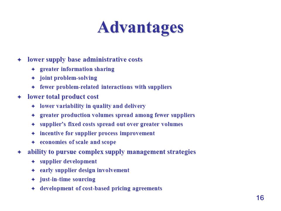 Advantages lower supply base administrative costs