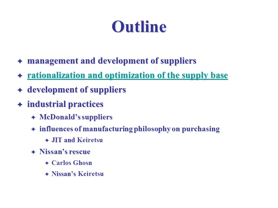 Outline management and development of suppliers