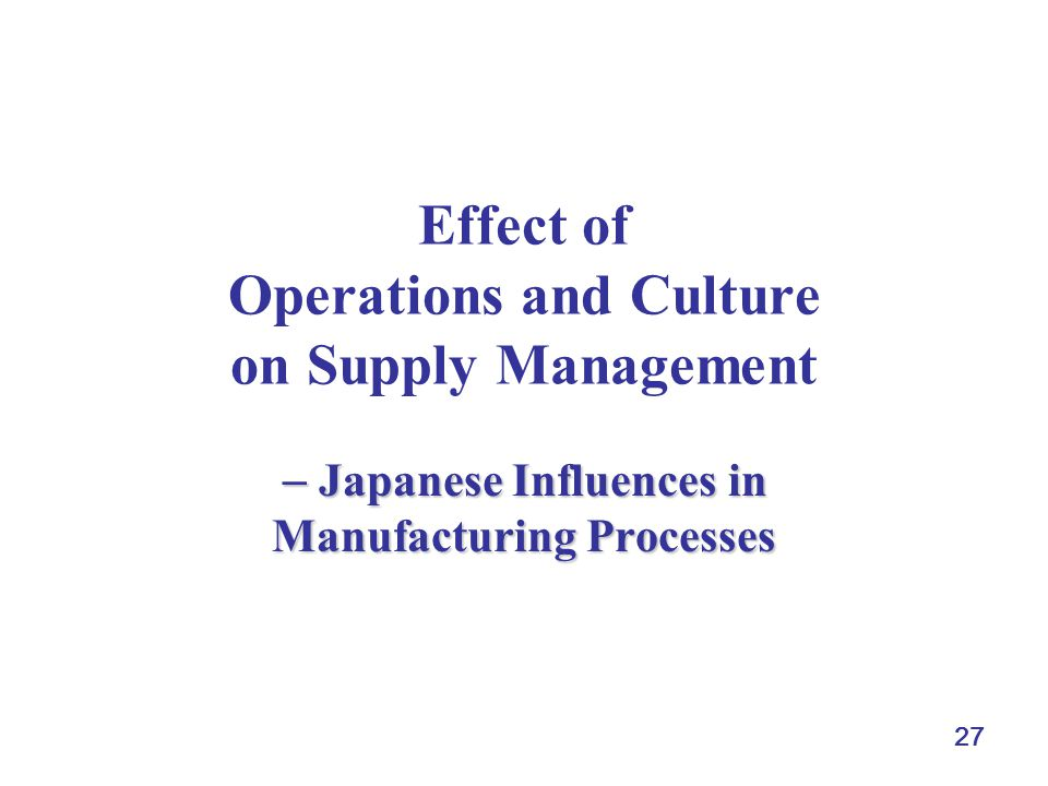 Effect of Operations and Culture on Supply Management