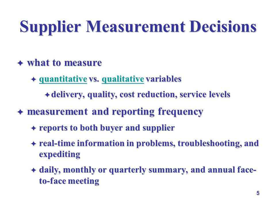 Supplier Measurement Decisions