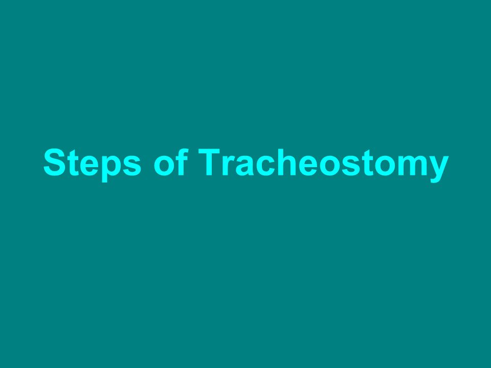 Steps of Tracheostomy