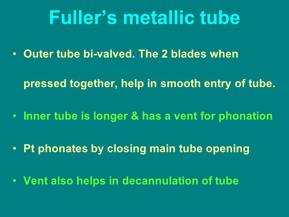 Fuller's metallic tube