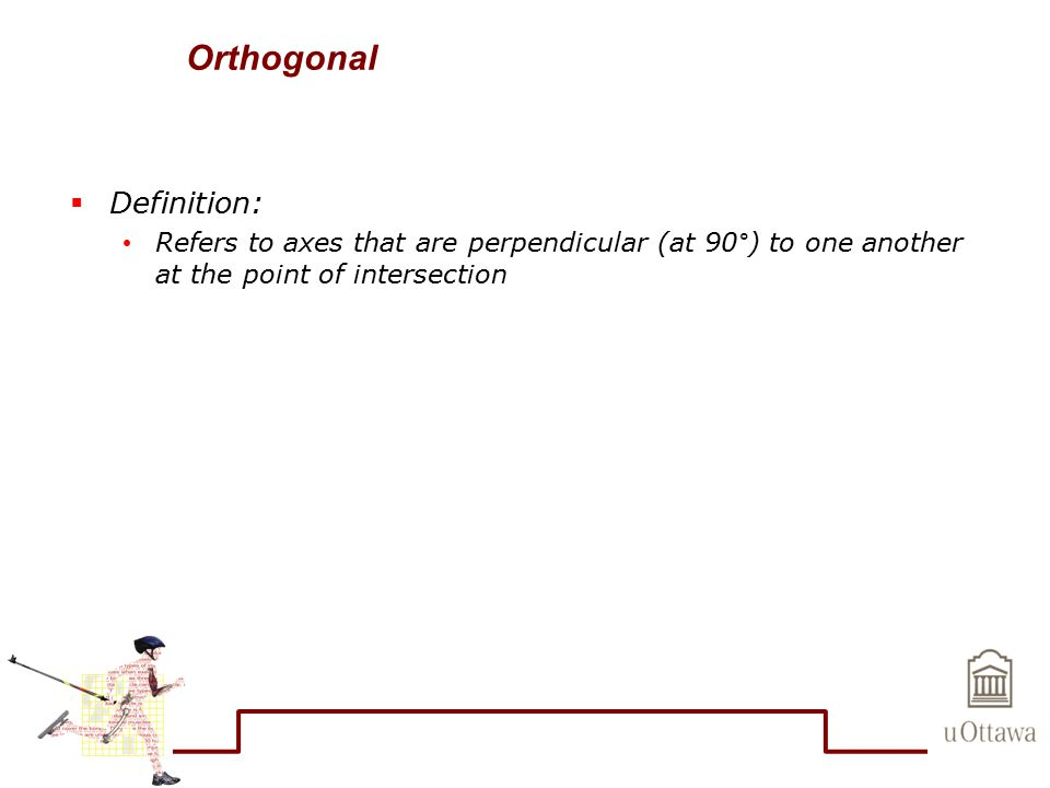 Orthogonal Definition: