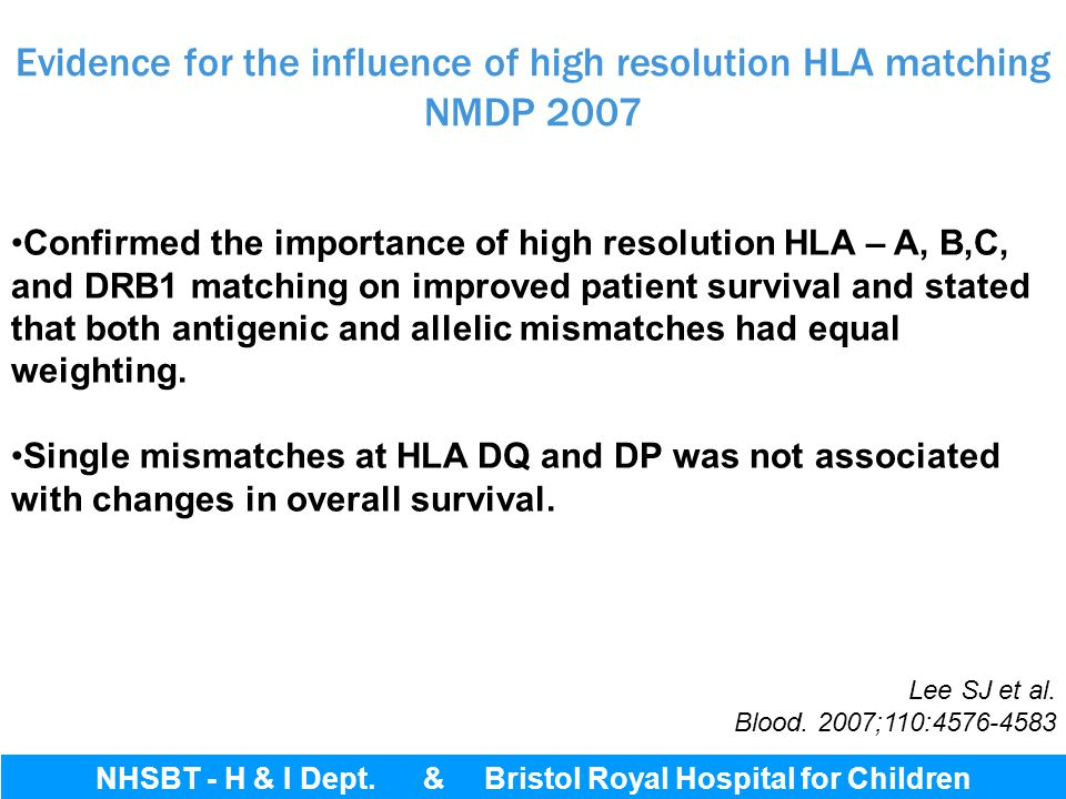 Evidence for the influence of high resolution HLA matching NMDP 2007