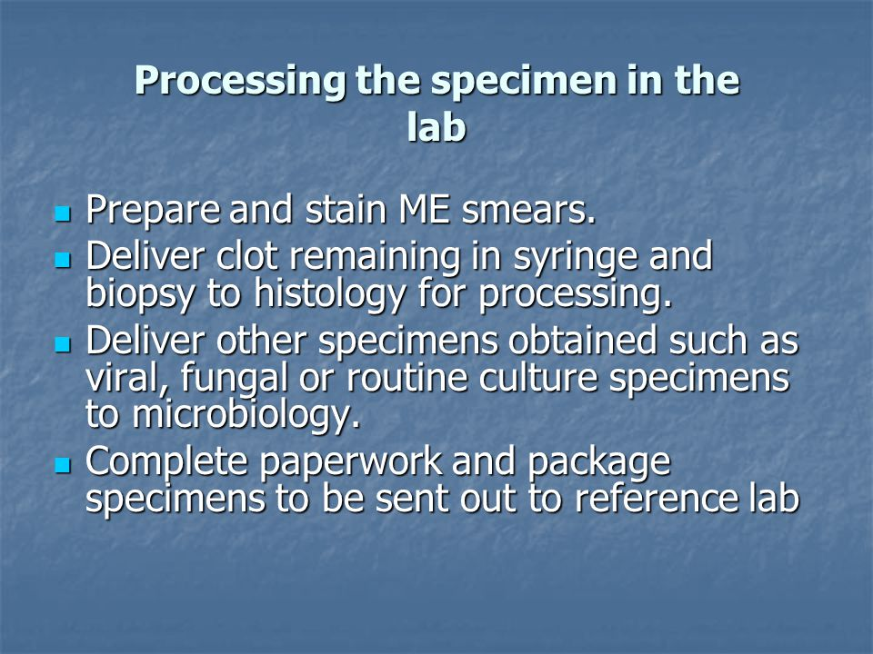 Processing the specimen in the lab