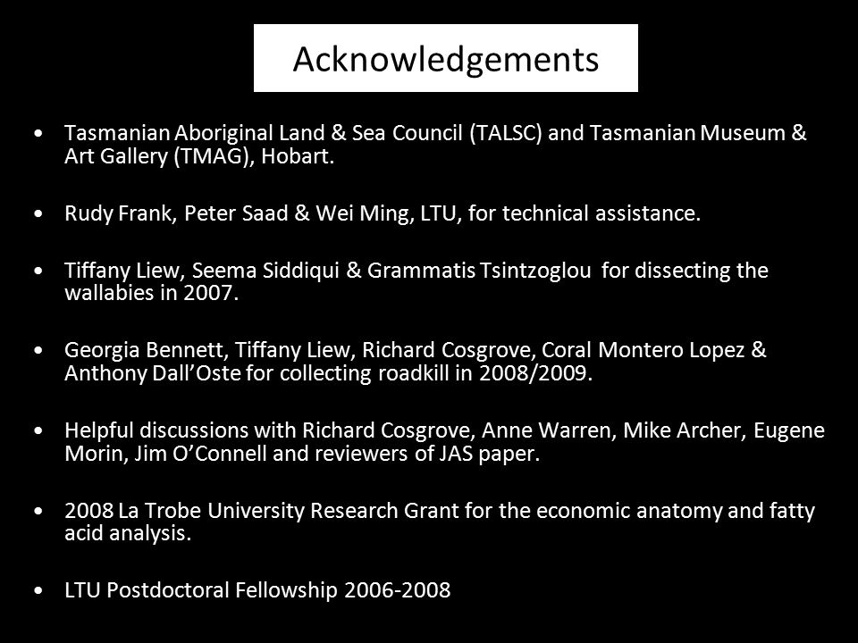 Acknowledgements Tasmanian Aboriginal Land & Sea Council (TALSC) and Tasmanian Museum & Art Gallery (TMAG), Hobart.