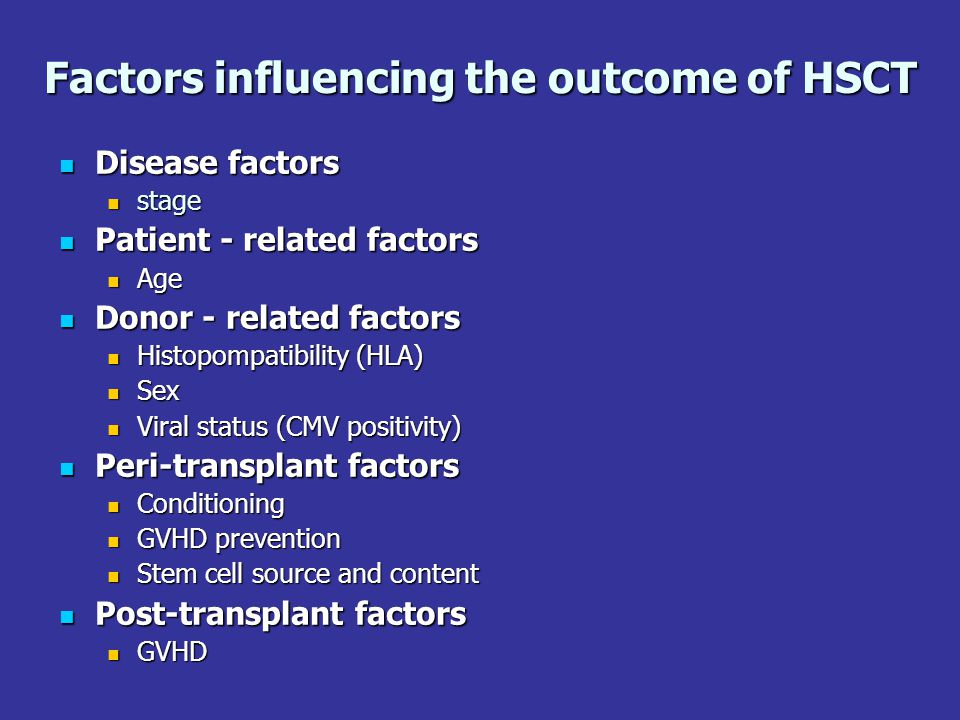 Factors influencing the outcome of HSCT