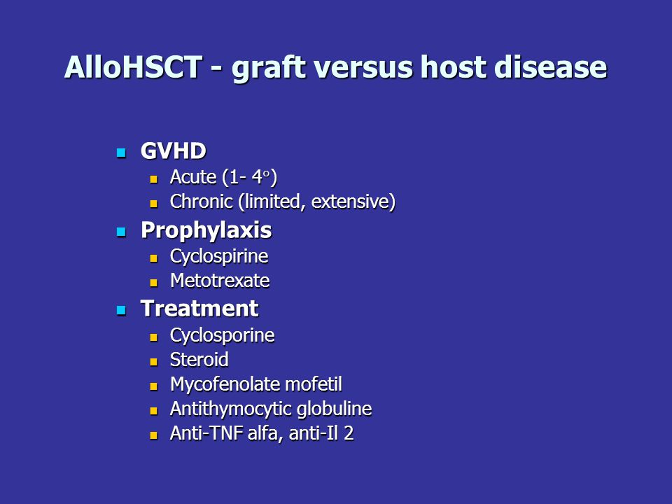AlloHSCT - graft versus host disease
