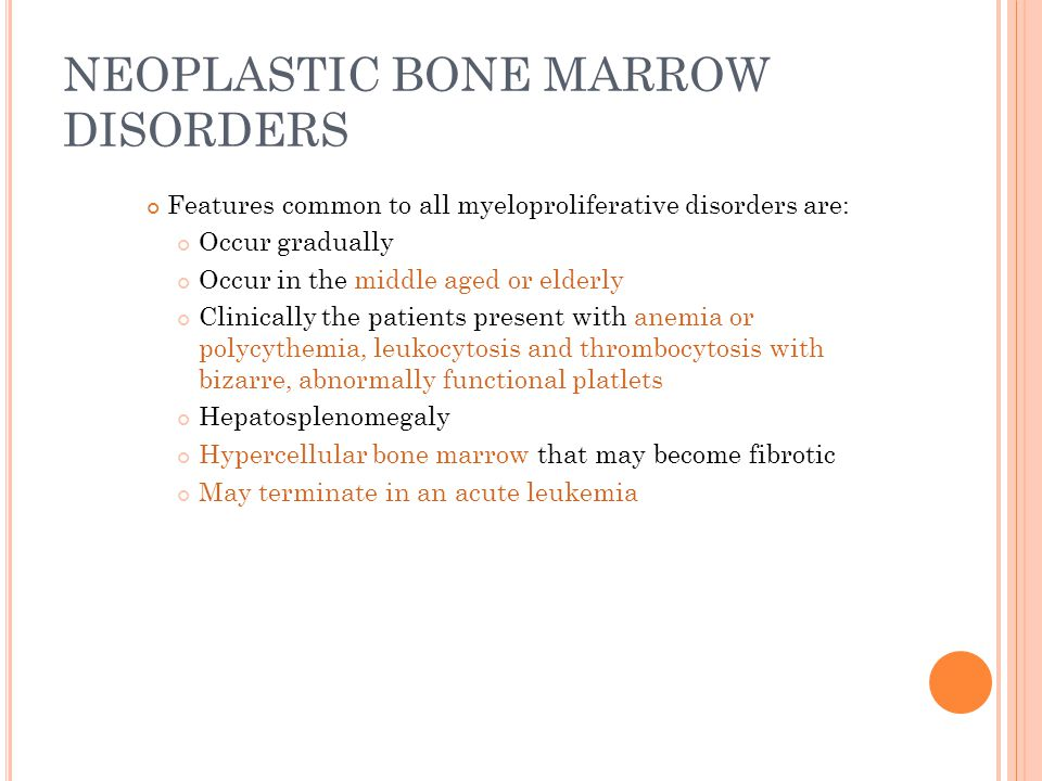 NEOPLASTIC BONE MARROW DISORDERS