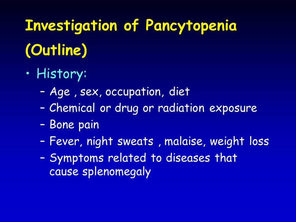 Investigation of Pancytopenia (Outline)