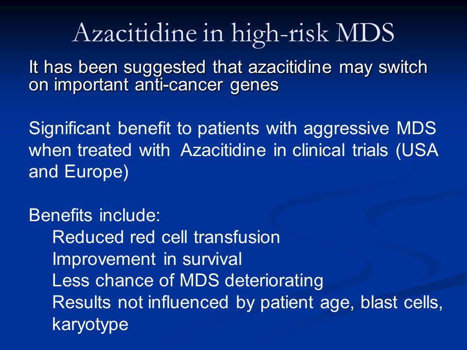Azacitidine in high-risk MDS