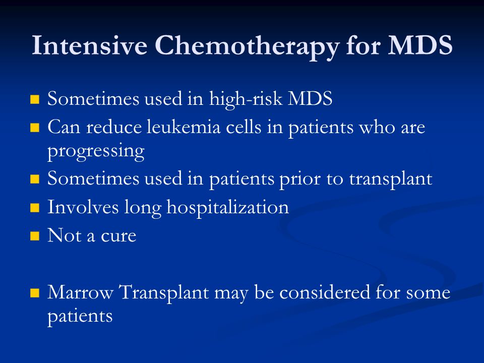 Intensive Chemotherapy for MDS