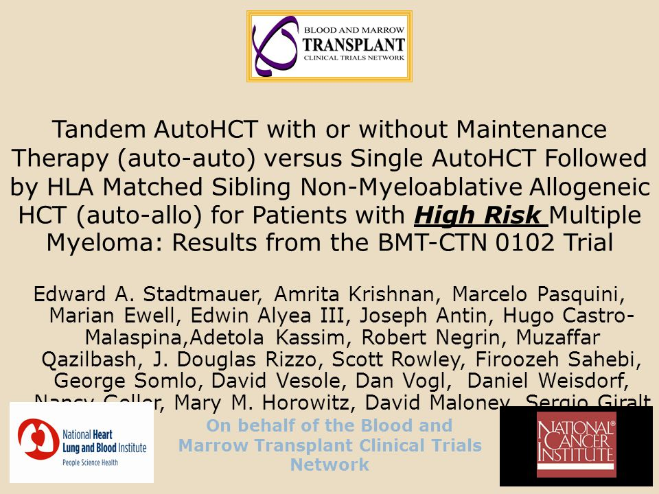 On behalf of the Blood and Marrow Transplant Clinical Trials Network