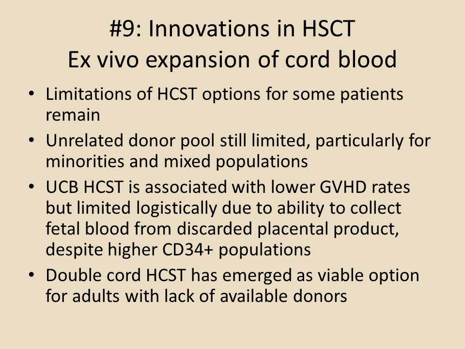 #9: Innovations in HSCT Ex vivo expansion of cord blood