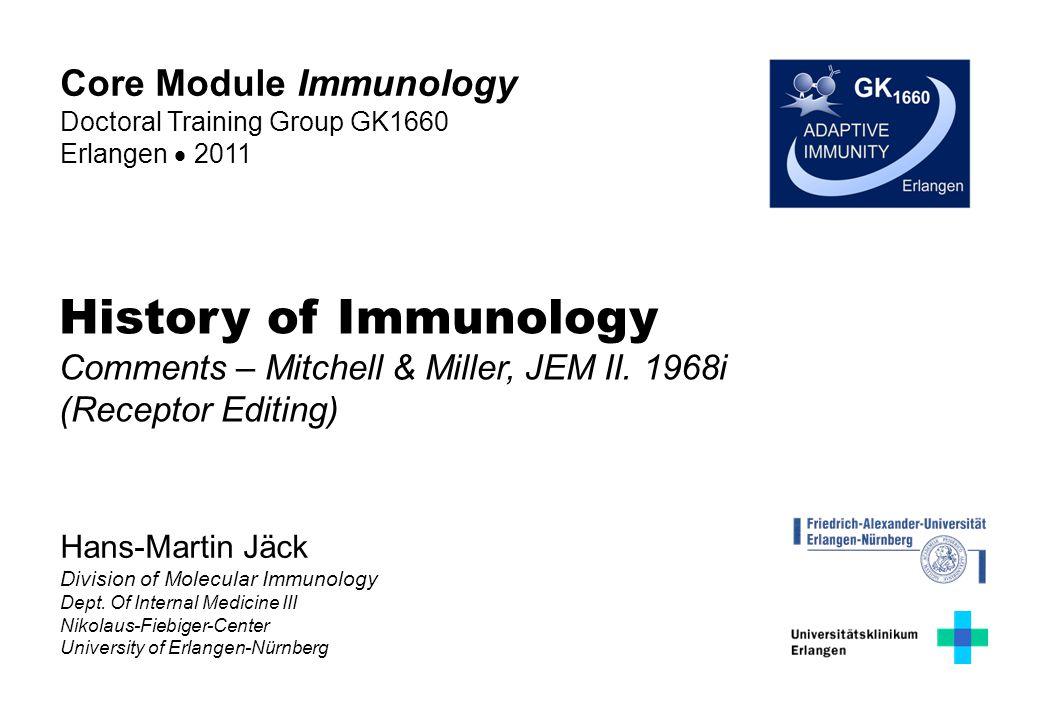 History of Immunology Core Module Immunology