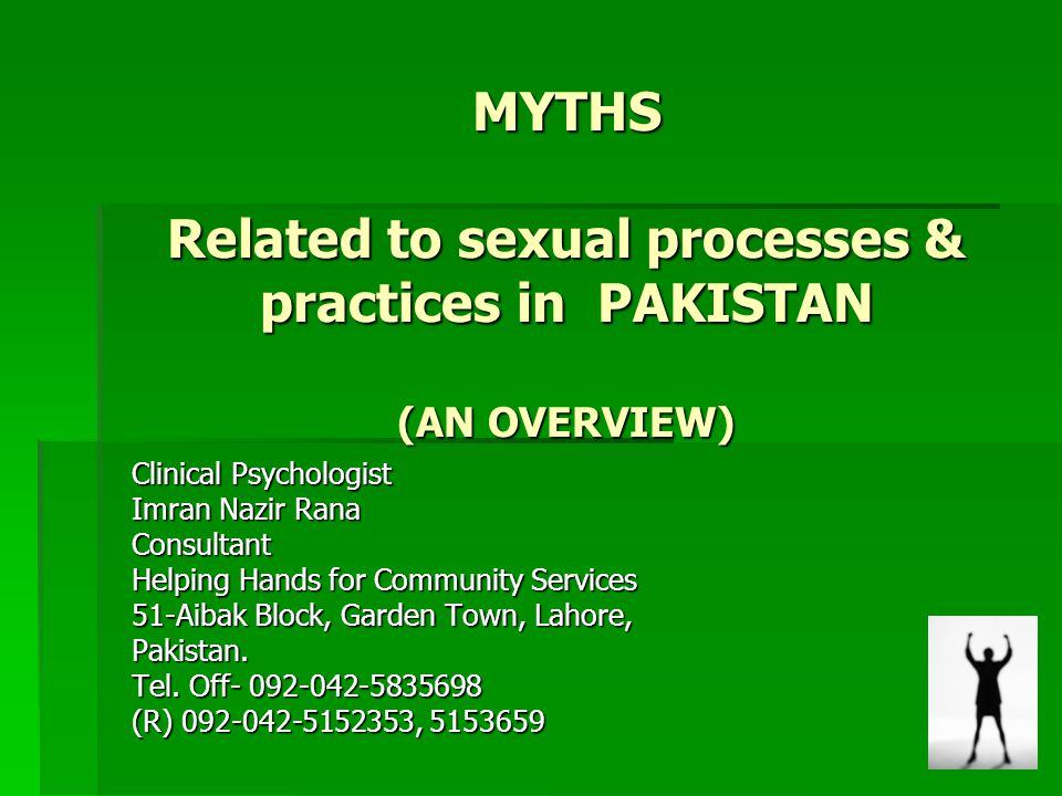 MYTHS Related to sexual processes & practices in PAKISTAN (AN OVERVIEW)