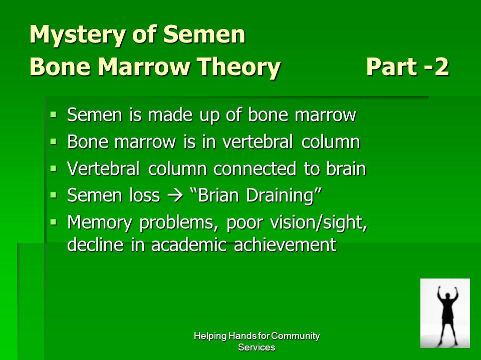 Mystery of Semen Bone Marrow Theory Part -2