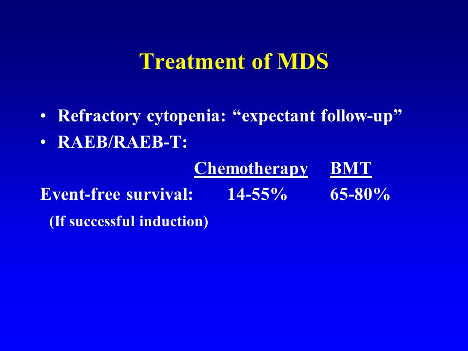 Treatment of MDS Refractory cytopenia: expectant follow-up