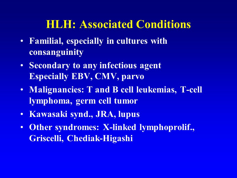 HLH: Associated Conditions