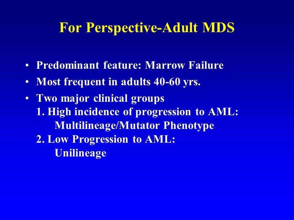 For Perspective-Adult MDS