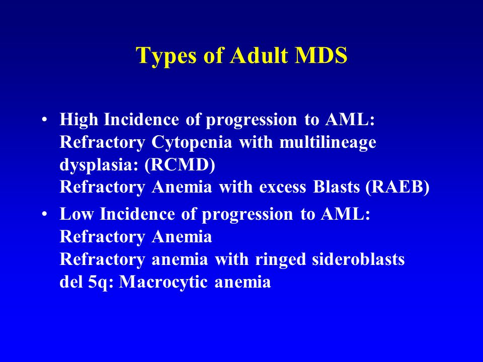 Types of Adult MDS