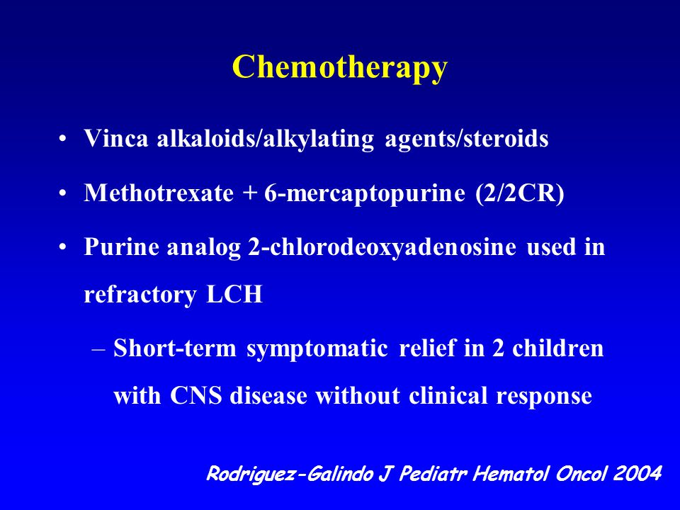 Chemotherapy Vinca alkaloids/alkylating agents/steroids