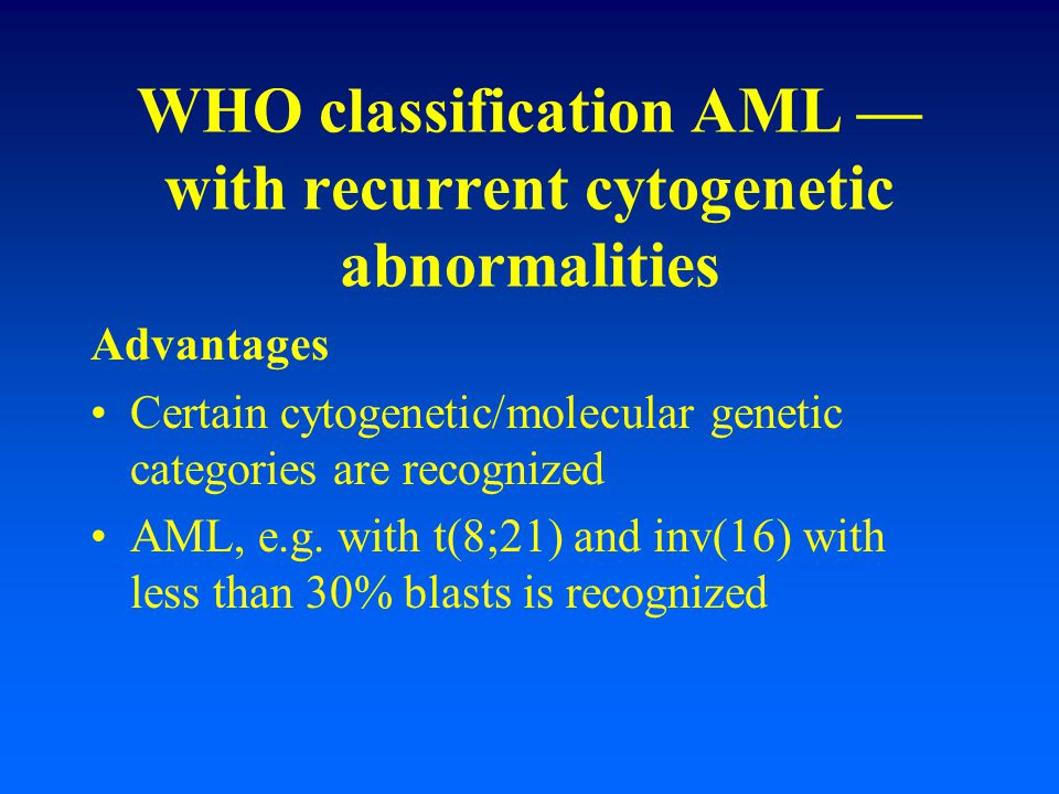 WHO classification AML — with recurrent cytogenetic abnormalities