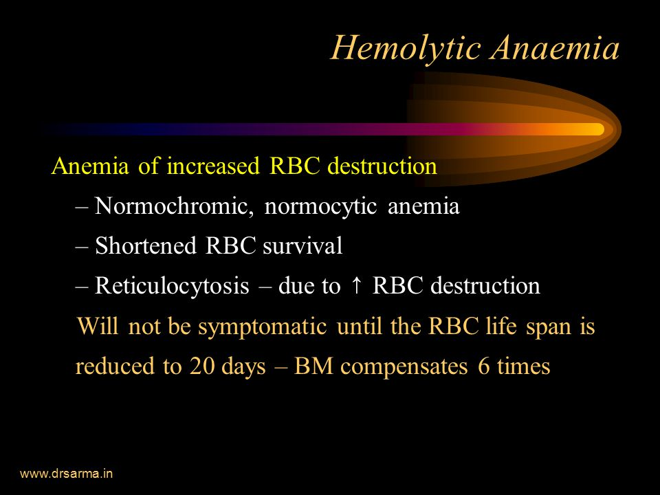 Hemolytic Anaemia Anemia of increased RBC destruction